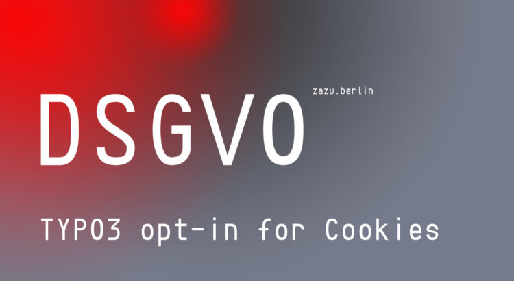 DSGVO opt-in for Cookies